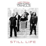 Darcy Malone & the Tangle - Still Life