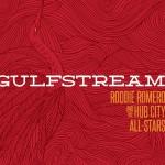 Roddie Romero & the Hub City All-Stars - Gulfstream