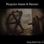 Bicycle Jones and Stover - Song Shed, Vol. 1