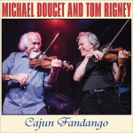 Michael Doucet  and Tom Rigney - Cajun Fandango