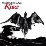 Michael Juan Nunez - Rise