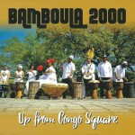 Bamboula 2000  - Up from Congo Square