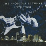 Keith Stone  - The Prodigal Returns