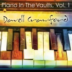 Davell Crawford - Piano in the Vaults, Vol.I