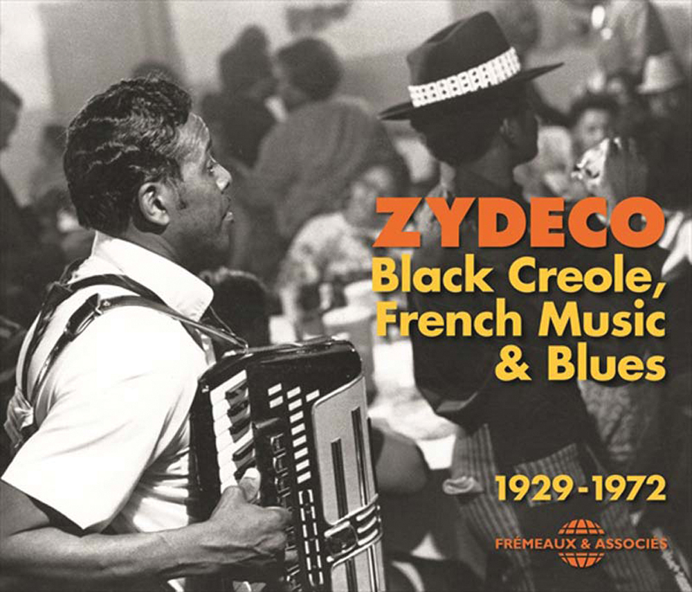 Various Artists, Zydeco: Black Creole, French Music & Blues