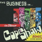 In Business - Cop Show