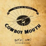 Cowboy Mouth - The Name of the Band Is...