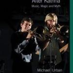 Michael Urban - New Orleans Rhythm and Blues After Katrina: Music, Magic & Myth