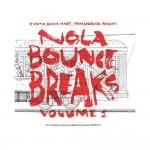 DJ Yamin, Quickie Mart, Tony Skratchere - NOLA Bounce Breaks Volume 1