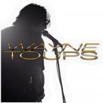 Wayne Toups  - Wayne Toups