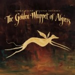 James Evans'  Octuple Odyssey - The Golden Whippet of Algiers
