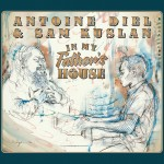 Antoine Diel & Sam Kuslan - In My Father's House