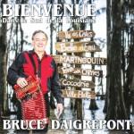 Bruce Daigrepont - Bienvenue Dans le Sud de la Louisiane