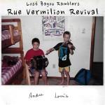 Lost Bayou Ramblers - Rue Vermilion Revival