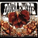 Doublewide - Doublewide