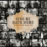The New Orleans Social Club - Sing Me Back Home