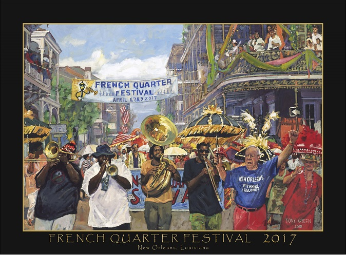 Official French Quarter Festival 2017 Poster by Tony Green