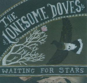 reviews-lonesome-doves-waiting-for-stars