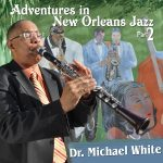 bsr-0506-dr-michael-white-adventures-in-new-orleans-jazz-part-2