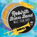 bsr-1204-rebirth-brass-band-move-your-body