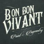 Bon Bon Vivant - Paint & Pageantry
