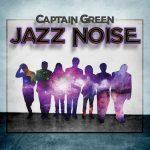 Captain Green - Jazz Noise