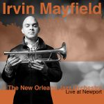 Irvin Mayfield + The New Orleans Jazz Orchestra - Live at Newport