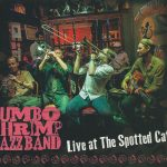 Jumbo Shrimp Jazz Band - Live at the Spotted Cat