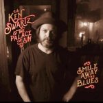 Ken Swartz  & the Palace of Sin - Smile the Blues Away