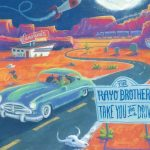 The Rayo Brothers - Take You for a Drive