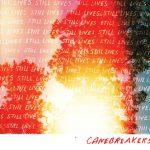Canebreakers - Still Lives