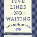 Tom McDermott - Five Lines No Waiting: Limericks & Sketches