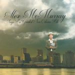 Alex McMurray - Sings His Greatest New Orleans Hits