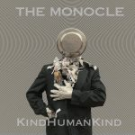 The Monocle  (Aurora Nealand) - KindHumanKind