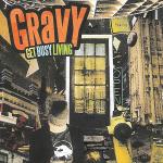 Gravy - Get Busy Living