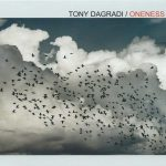 Tony Dagradi - Oneness