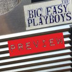 Big Easy Playboys - Preview