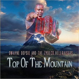 dwayne-dopsie-top-of-the-mountain