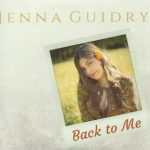 Jenna Guidry - Back to Me