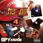 Spyanage - J.F.T.F.O.I. 4:  The Sneak Attack 20 Yrs in the Makin