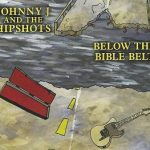 Johnny J and the Hipshots - Below the Bible Belt