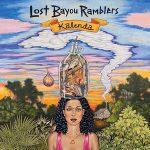 Lost Bayou Ramblers - Kalenda