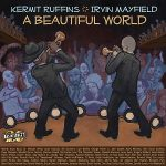 Kermit Ruffins and Irvin Mayfield - A Beautiful World