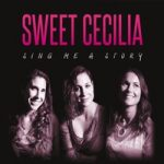 Sweet Cecilia - Sing me a Story
