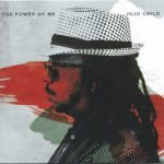 Juju Child - The Power of Me