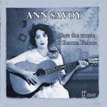 Ann Savoy - Ann Savoy Plays the Music of Cleoma Falcon