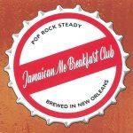 Jamaican Me Breakfast Club - Brewed in New Orleans