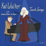 Kat Walker with Amasa Miller - Torch Songs