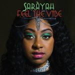 Saràyah - Feel the Vibe