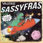 Valerie Sassyfras - Blast Off! A Cosmic Cabaret